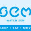 WATCH SEM, Sleep, Eat, Move